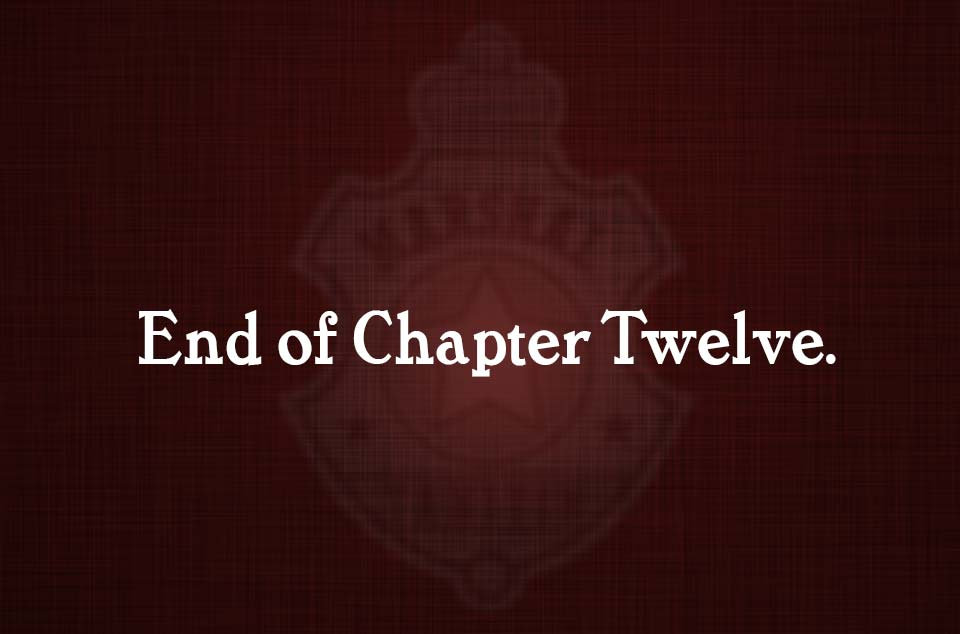 Chapter 12, Part Thirty-Six: Hat in hand